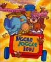 Jiggle Joggle Jee! - Laura E. Richards, Sam Williams
