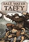 Salt Water Taffy 5: Caldera's Revenge: Seaside Adventures of Jack and Benny - Matthew Loux