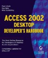 Access 2002 Desktop Developer's Handbook [With CDROM] - Litwin, Ken Getz, Mike Gunderloy, Litwin