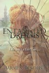Entangled Dreams - Carmen DeSousa