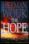 The Hope, A Novel - Herman Wouk