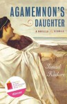 Agamemnon's Daughter: A Novella and Stories - Ismail Kadaré
