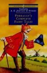 Perrault's Complete Fairy Tales - Charles Perrault, W. Heath Robinson