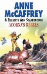 Acorna's Rebels - Anne McCaffrey, Elizabeth Ann Scarborough