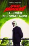 La lumière de l'Ombre Jaune - Henri Vernes, Frank Leclercq