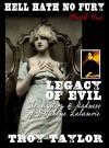 hell hath no fury 1: Legacy of evil - Troy Taylor