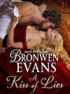A Kiss of Lies: The Disgraced Lords Series: A Loveswept Historical Romance - Bronwen Evans