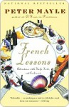French Lessons French Lessons French Lessons - Peter Mayle