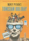 Monty Python's Tunisian Holiday: My Life with Brian - Kim Howard Johnson, Johnny Heller, Simon Vance, John Cleese