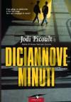 Diciannove minuti (Grandi Romanzi Corbaccio) - Jodi Picoult