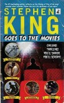 Stephen King Goes To The Movies - Stephen King