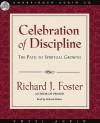 Celebration of Discipline: The Path to Spiritual Growth (Audio) - Richard J. Foster, Richard Rohan