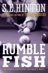 Rumble Fish - S.E. Hinton