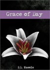 Grace of Day - S.L. Naeole