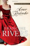 Amor Redentor/ Redeeming Love - Francine Rivers