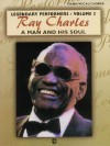 Ray Charles A Man and His Soul (Legendary Performers -- Volume 5) (Legendary Performance) - Ray Charles