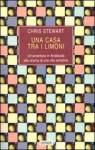 Una casa tra i limoni - Chris Stewart, Stefano Viviani