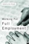 Working for Full Employment - John Philpott