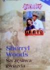 Szczęśliwa gwiazda - Sherryl Woods