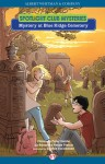 Mystery at Blue Ridge Cemetery - Florence Parry Heide, Roxanne Heide Pierce, Sophie Escabasse