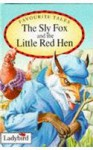 Sly Fox And Red Hen (Favourite Tales) - Brian Price Thomas, Joan Stimson