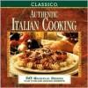 Classico: Authentic Italian Cooking - Classico
