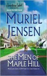 The Men of Maple Hill: Man with a MissionMan with a Message - Muriel Jensen