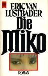 Die Miko - Eric Van Lustbader