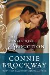 The Songbird's Seduction - Connie Brockway