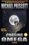 Chasing Omega - Michael Prescott