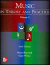Music In Theory And Practice - Bruce Benward, Marilyn Saker