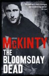 The Bloomsday Dead (Dead Trilogy 3) - Adrian McKinty