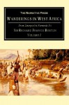 Wanderings in West Africa, Vol. 1 - Richard Francis Burton