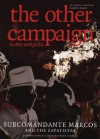 The Other Campaign: The Zapatista Call for Change from Below (City Lights Open Media) - Subcomandante Marcos, Luis Hernandez Navarro