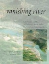 Vanishing River: Landscapes and Lives of the Lower Verde Valley -- The Lower Verde Valley Archaeological Project - Stephanie M. Whittlesey, Stephanie M. Whittlesey, Richard Ciolek-Torrello