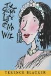 The Secret Life Of Ms Wiz - Terence Blacker