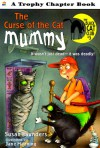 The Curse of the Cat Mummy - Susan Saunders, Jane Manning