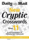 """New Cryptic Crosswords: V. 11: A New Compilation of 100 """"Daily Mail"""" Crosswords - Daily Mail"""