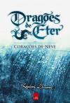 Dragões de Éter: Corações de Neve - Raphael Draccon