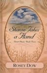 Sharon Takes a Hand (Thorndike Christian Fiction) - Rosey Dow