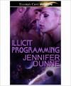 Illicit Programming - Jennifer Dunne
