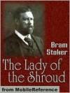 The Lady of the Shroud - Bram Stoker