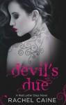 Devil's Due. Rachel Caine - Rachel Caine