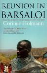 Reunion in Barsaloi - Corinne Hofmann, Peter Miller