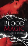 Blood Magic: A Rouge Paranormal Romance - Jennifer Lyon