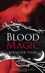 Blood Magic: A Rouge Paranormal Romance - Jennifer Lyon