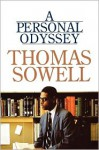 A Personal Odyssey - Thomas Sowell