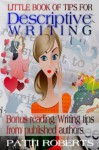Little Book Of Tips For Descriptive Writing - Patti Roberts