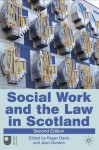 Social Work and the Law in Scotland - Roger Davis