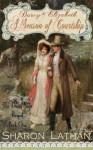 Darcy & Elizabeth: A Season of Courtship (Darcy Saga Prequel Duo) - Sharon Lathan, Gretchen Stelter